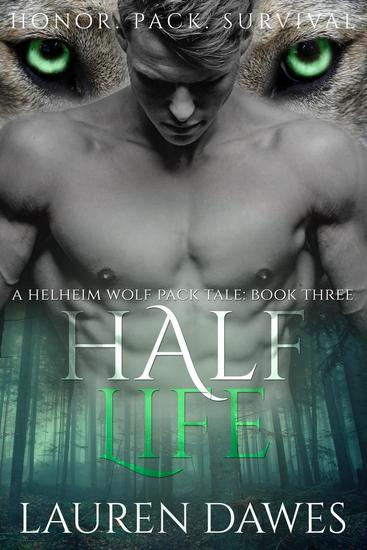 Half Life - A Helheim Wolf Pack Tale #3 - cover