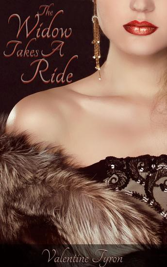 The Widow Takes A Ride: A Regency Erotica - cover