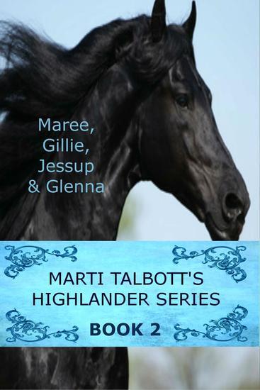 Marti Talbott's Highlander Series 2 - Marti Talbott's Highlander Series #2 - cover