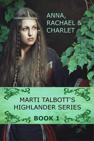 Marti Talbott's Highlander Series 1 - Marti Talbott's Highlander Series #1 - cover