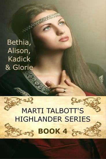 Marti Talbott's Highlander Series 4 - Marti Talbott's Highlander Series #4 - cover