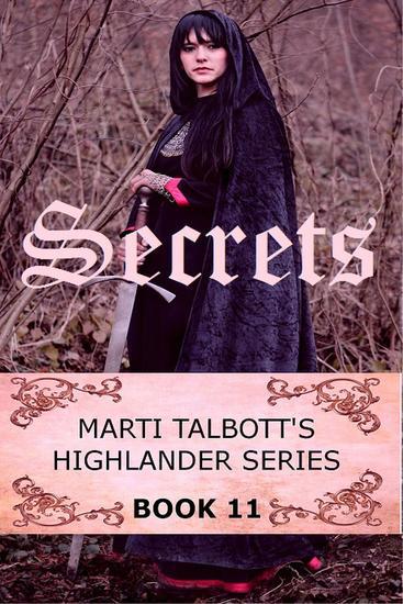 Secrets - Marti Talbott's Highlander Series #11 - cover