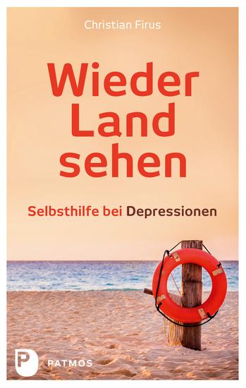 Wieder Land sehen - Selbsthilfe bei Depressionen - cover