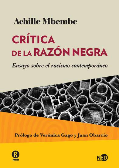 Crítica de la razón negra - Ensayo sobre el racismo contemporáneo - cover