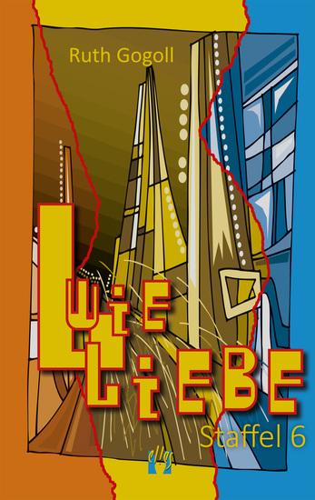 L wie Liebe (Staffel 6) - cover