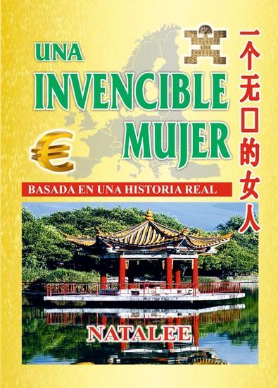 Una invencible mujer - Basada en una historia real - cover