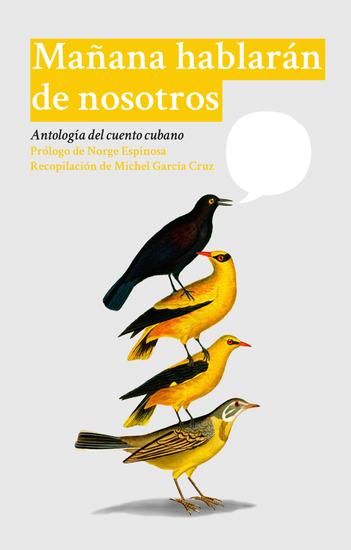 Mañana hablarán de nosotros - Antología del cuento cubano - cover