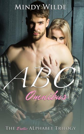 ABC Omnibus (The Erotic Alphabet Trilogy) - The Erotic Alphabet #4 - cover