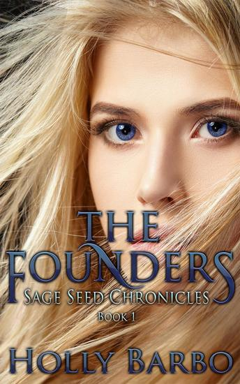 The Founders - The Sage Seed Chronicles #1 - cover