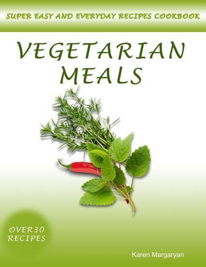 Recipes Cookbook: Vegetarian Meals - cover