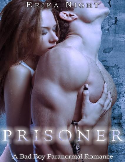 Prisoner: A Bad Boy Paranormal Romance - cover