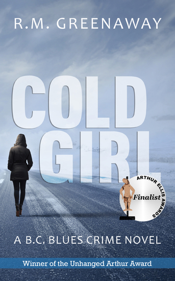 Cold Girl - A BC Blues Crime Novel - cover