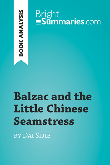 feminism in balzac and the little chinese seamstress by dai sijie Balzac & the little chinese seamstress dai sijie directs balzac et la petite tailleuse chinoise (the little chinese seamstress).