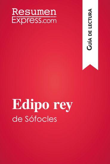 Edipo rey de Sófocles (Guía de lectura) - Resumen y análisis completo - cover