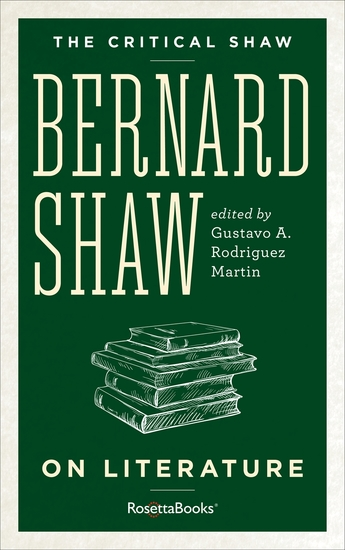 The Critical Shaw: On Literature - cover