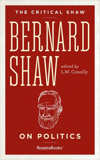 The Critical Shaw: On Politics - cover