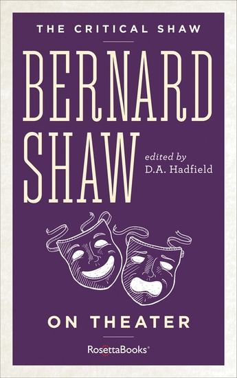 The Critical Shaw: On Theater - cover