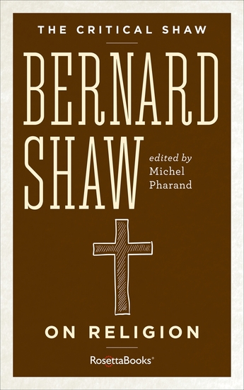 The Critical Shaw: On Religion - cover