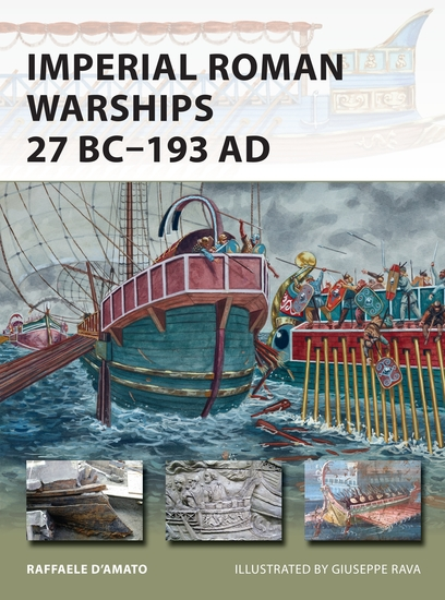 Imperial Roman Warships 27 BC–193 AD - cover