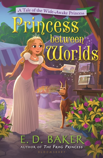 Princess between Worlds - A Tale of the Wide-Awake Princess - cover