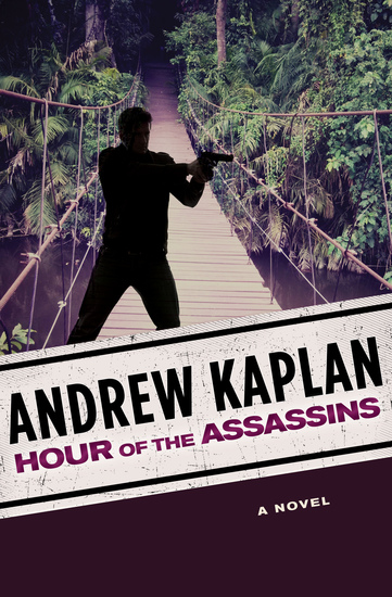 Hour of the Assassins - A Novel - cover