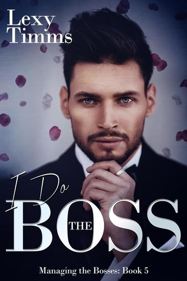 I Do the Boss - Managing the Bosses Series #5 - cover