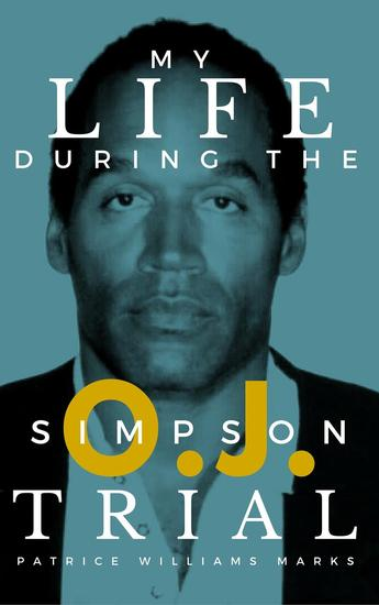 My Life During The OJ Simpson Trial - cover
