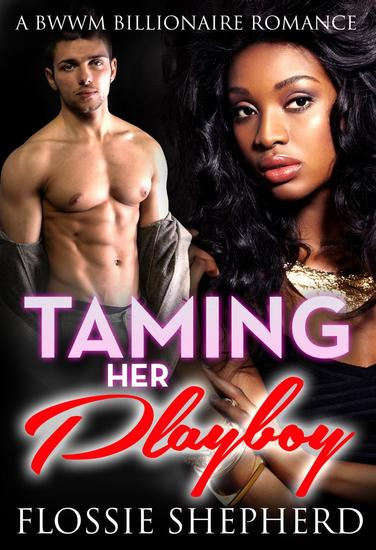 Taming Her Playboy - cover