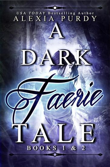 A Dark Faerie Tale Books 1 & 2 - cover