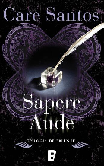 Sapere Aude Trilogía de Eblus III - cover