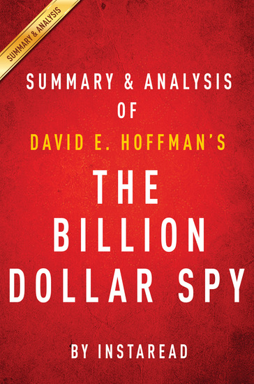 The Billion Dollar Spy: by David E Hoffman | Summary & Analysis - A True Story of Cold War Espionage and Betrayal - cover