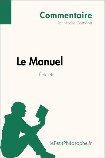 Le Manuel d'Épictète (Commentaire) - Comprendre la philosophie avec lePetitPhilosophefr - cover