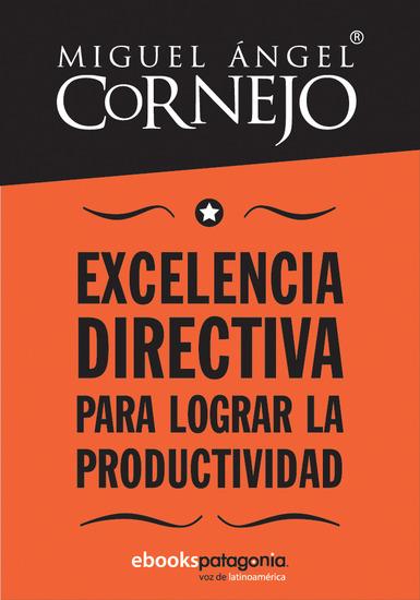 Excelencia directiva para lograr la productividad - cover