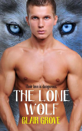 The Lone Wolf - The Western Coast Shifter Series #1 - cover