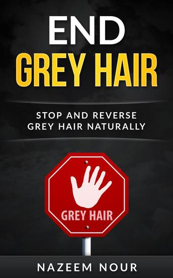 End Grey Hair - cover
