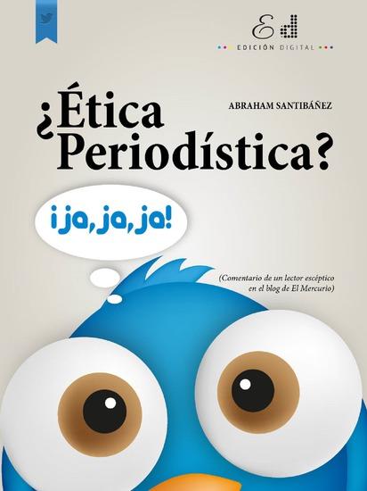 ¿Ética Periodística? Ja Ja Ja - cover