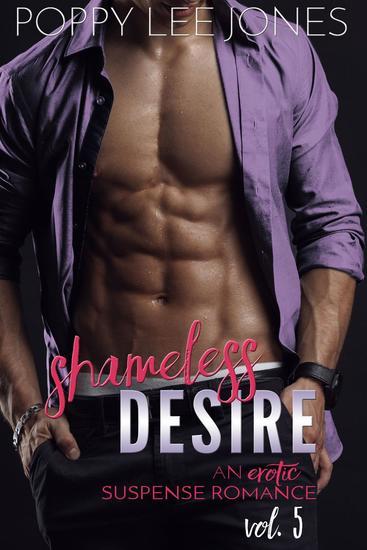 Shameless Desire Vol 5 - Shameless Desire #5 - cover