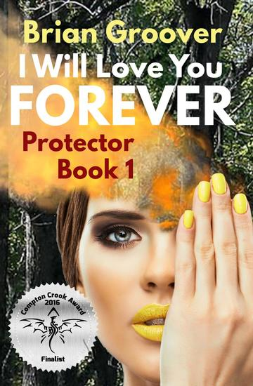 I Will Love You Forever - Protector #1 - cover