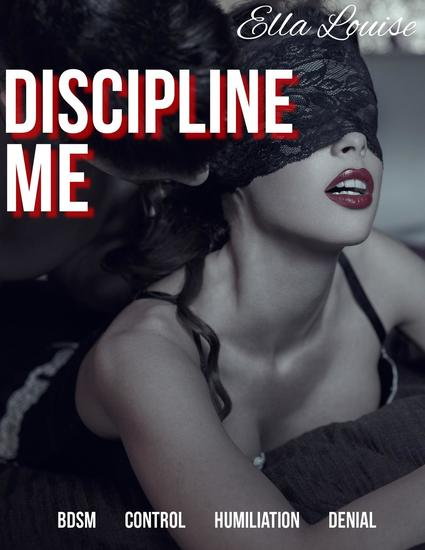 Discipline Me: BDSM Control Humiliation Denial - Pleasing the Master #2 - cover