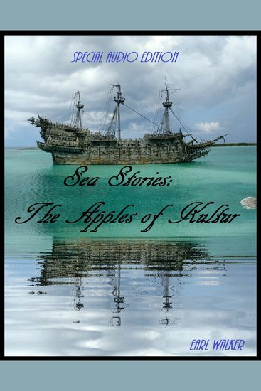 Sea Stories: The Apples of Kultur - cover