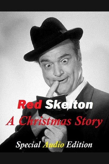 Red Skelton - A Christmas Story - cover