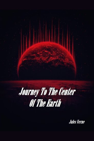 Science Fiction & Fantasy Greats: A Journey into the Center of the Earth Volume 8 - cover