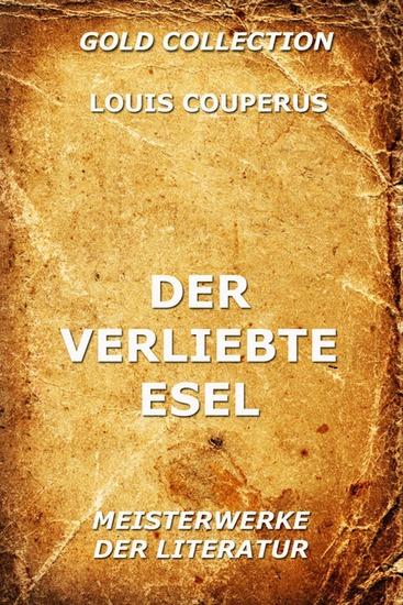 Der verliebte Esel - Erweiterte Ausgabe - cover