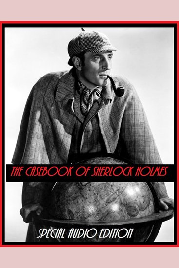 The Casebook of Sherlock Holmes Volume 7 - cover