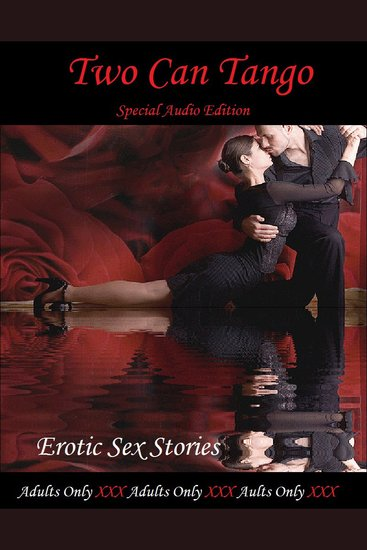 Erotic Stories Audio: 2 Can Tango Erotic Sex Stories - cover