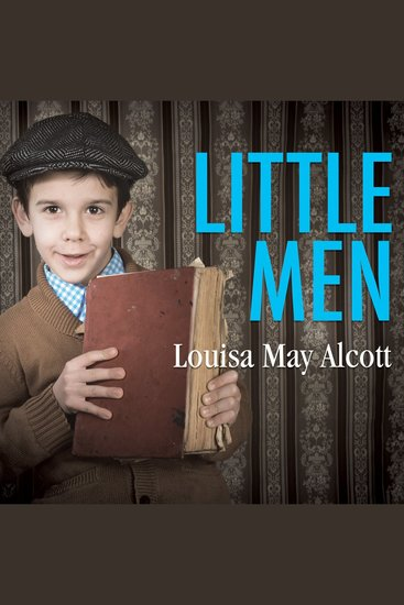 Little Men - Life at Plumfield With Jo's Boys - cover