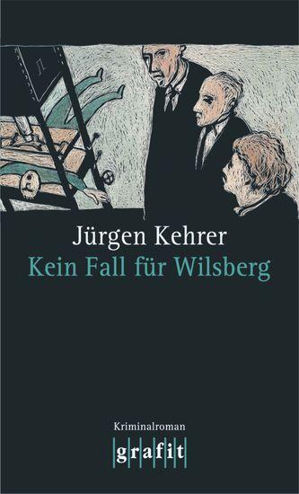 Kein Fall für Wilsberg - Wilsbergs 4 Fall - cover