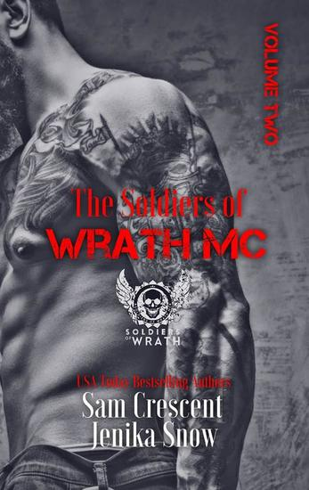 The Soldiers of Wrath Box-Set: Volume 2 - The Soldiers of Wrath MC - cover