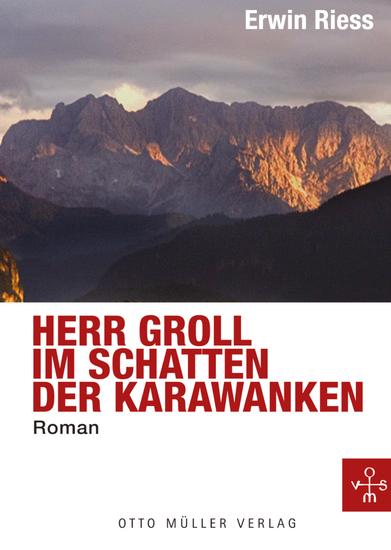 Herr Groll im Schatten der Karawanken - Ermittlungen in Kärnten - cover