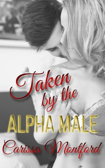Taken by the Alpha Male - cover